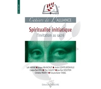 Leili Anvar et Jacques Branchut - Cahiers de l'alliance N° 3 : Spiritualité initiatique.