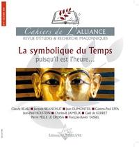 Claude Beau et Jacques Branchut - Cahiers de l'alliance N° 4, octobre 2019 : La symbolique du temps.