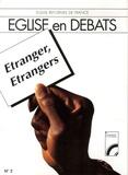 Eglise réformée de France - Eglise en Débats N° : Etranger, Etrangers - Avec 5 Brochures.