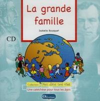 Isabelle Bousquet - La grande famille. 1 Cédérom