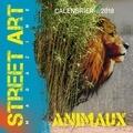 Editions Omniscience et  Editions de Tournon - Calendrier Street Art Magazine animaux.