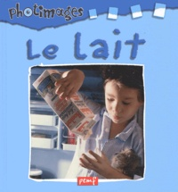 Editions PEMF - Le lait.