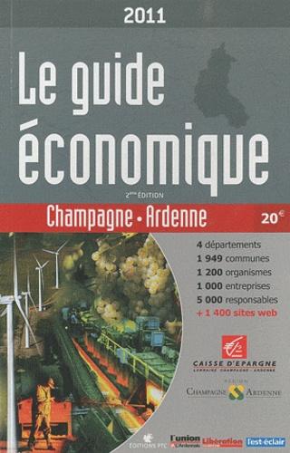 Editions PTC - Le guide économique Champagne-Ardenne 2011.