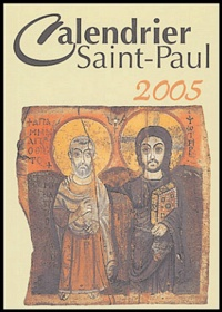Editions Saint-Paul - Calendrier Saint-Paul 2005.