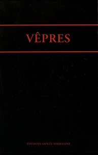 Editions Sainte-Madeleine - Vêpres - Office romain.