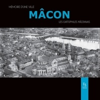 Editions Sutton - Mâcon - Les cartophiles mâconnais.