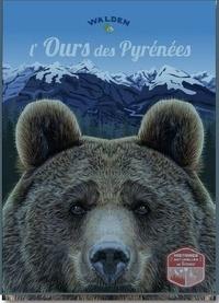 Editions Walden - L'ours des Pyrénées - Histoires naturelles de France.