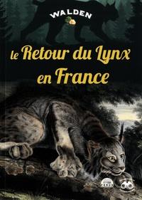 Editions Walden - Le retour du lynx en France.