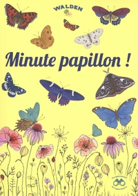Editions Walden - Minute papillon.
