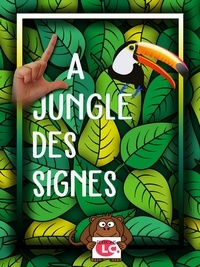 Editionslc. - La jungle des signes.