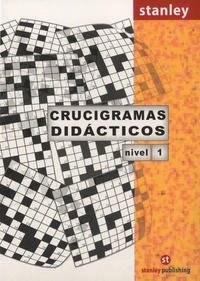 Editorial Stanley - Crucigramas didacticos - Nivel 1.