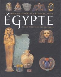 EDL - Egypte - 5000 Ans d'histoire Terre éternelle des Pharaons.
