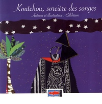Edlihtam - Koutchou, sorcière des songes.