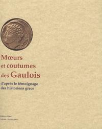 Cjtaboo.be Moeurs et coutumes des Gaulois - D'après le témoignage des historiens grecs Image