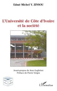 Edmé Michel Zinsou - L'Université de Côte d'Ivoire et la société.