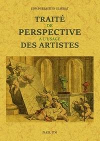 Edme-Sébastien Jeaurat - Traité de la perspective à l'usage des artistes.