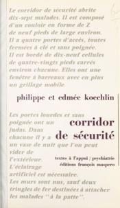 Edmée Koechlin et Philippe Koechlin - Corridor de sécurité.