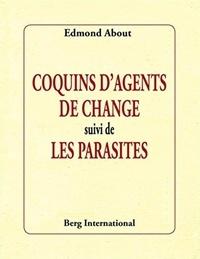 Ces coquins d'agents de change suivi de Les parasites - Edmond About | Showmesound.org