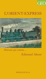 Edmond About - L'Orient-Express.