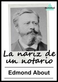 Edmond About - La nariz de un notario.
