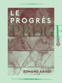 Edmond About - Le Progrès.