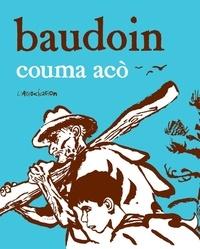 Edmond Baudoin - Couma aco.