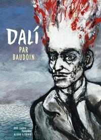Edmond Baudoin - Dali.