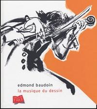 Edmond Baudoin - La musique du dessin.