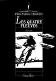 Edmond Baudoin et Fred Vargas - Les quatre fleuves.
