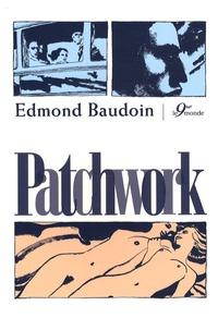 Edmond Baudoin - Patchwork.