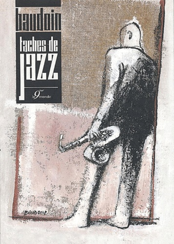 Edmond Baudoin - Taches de jazz.