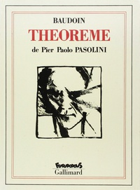 Edmond Baudoin et Pier Paolo Pasolini - Théorème.