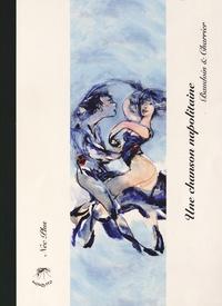 Edmond Baudoin et Christian Charrier - Une chanson napolitaine. 1 CD audio