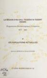 Edmond Bernus et Nicole Echard - La région d'In Gall-Tegidda-n-Tesemt (5) - Les populations actuelles . Programme archéologique d'urgence : 1977-1981.
