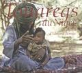 Edmond Bernus - Touaregs du Niger - Le regard d'Edmond Bernus.