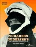 Edmond Bernus - Touaregs nigériens - Unité culturelle et diversité régionale d'un peuple pasteur.