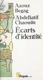 Edmond Blanc et Azouz Begag - Écarts d'identité.
