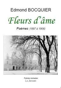 Edmond Bocquier - Fleurs d'âme - Poèmes (1897 à 1906).