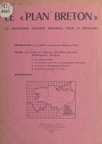 Edmond Bodin et Anne-Marie Fericelli - Le plan breton - Le programme d'action régionale pour la Bretagne.