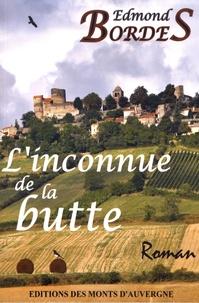Edmond Bordes - L'inconnue de la butte.
