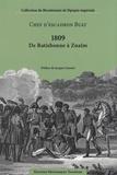 Edmond Buat - 1809, De Ratisbonne à Znaïm - 2 volumes + atlas.