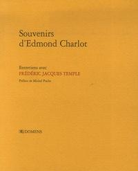 Edmond Charlot et Frédéric Jacques Temple - Souvenirs d'Edmond Charlot.