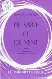 Edmond Chretien et Dominique Levasseur - De sable et de vent.