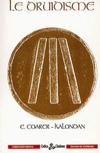 Edmond Coarer-Kalondan - Le Druidisme.