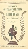 Edmond Costère et Etienne Souriau - Mort ou transfigurations de l'harmonie.