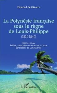 La Polynésie française sous le règne de Louis-Philippe (1836-1846).pdf