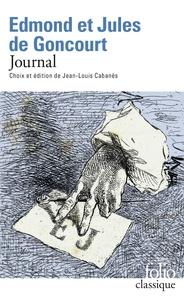 Edmond de Goncourt et Jules de Goncourt - Journal.