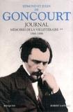 Edmond de Goncourt et Jules de Goncourt - Journal - Mémoires de la vie littéraire Tome 2, 1866-1886.