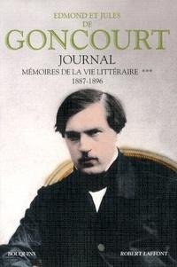 Edmond de Goncourt et Jules de Goncourt - Journal - Mémoires de la vie littéraire Tome 3, 1887-1896.