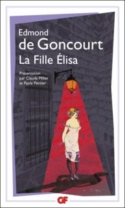 Edmond de Goncourt - La fille Elisa.